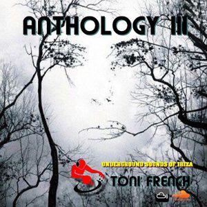 ANTHOLOGY III - underground sounds of ibiza vol 3