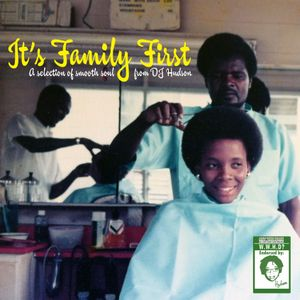 Family First - Smooth 70s soul selection