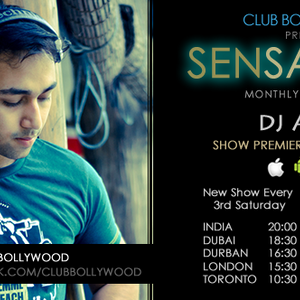 Club Bollywood presents Sensations Radio Show with DJ A.Sen - Episode 2