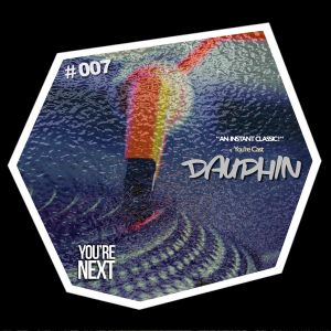 You're Cast 007 - Dauphin