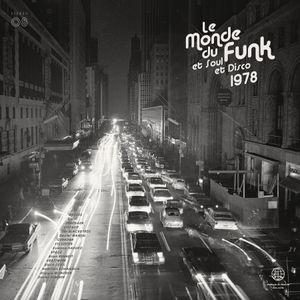 [Musicophilia] - 'Le Monde du Funk '78' (1977-1978) | 4 of 10