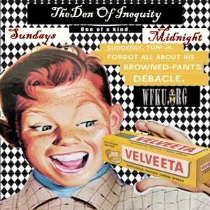 The Den Of Inequity 6/29 Just a regular show