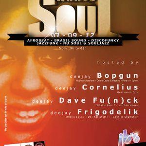 Frigodelik & Dave Fu(n)ck : What's Soul ? Selection 7 Sept @ JB'sRoubbaix