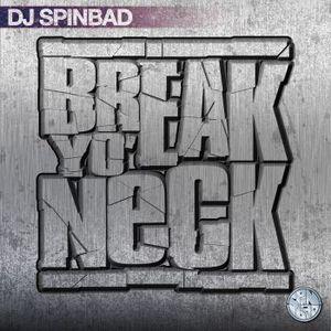 DJ Spinbad - Break Yo Neck (2001)