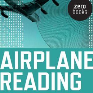 Zero Squared #78: Airplane Reading