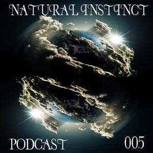 Natural Instict // Podcast 005