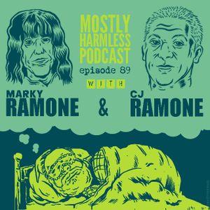 89 - Marky Ramone! CJ Ramone!