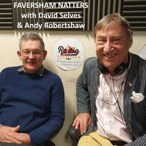 Faversham Natters with David Selves & Andy Robertshaw - 24th February 2020