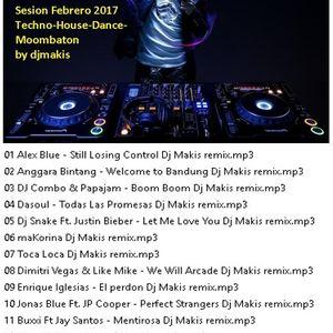 Sesion Febrero 2017 Techno-House-Dance-Moombaton by djmakis