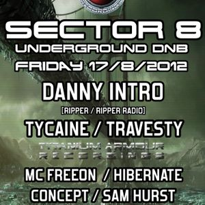 DJ Danny Intro - Sector8 Promo Mix - Thurday 9th August 2012