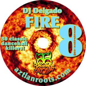 Fire Vol 8 Old School Dancehall