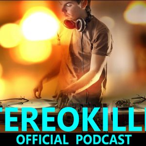 StereoKiller Official Podcast 3