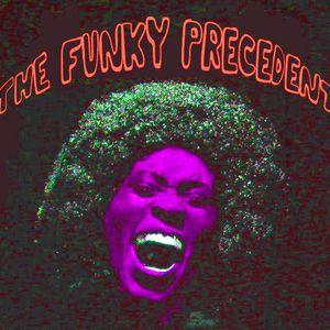 The Funky Precedent #002