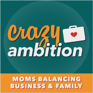 """022: How to turn your """"drains"""" into """"fuels"""" that motivate you with Mompreneur Erin Baebler"""