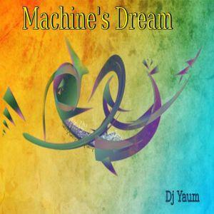 Machine's Dream