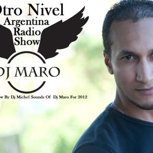 Argentina Otro Nivel Rdio Show By Dj Michel Sounds Of  Dj Maro For 2012