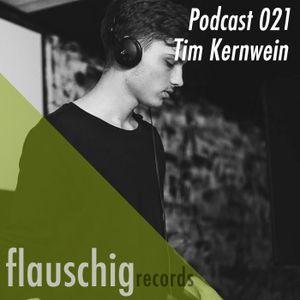 Flauschig Records Podcast 021: Tim Kernwein