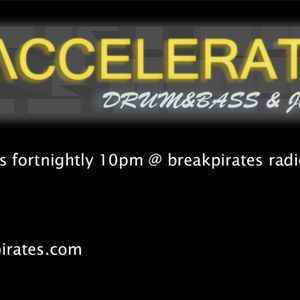>> ACCELERATE! - DJ X-RAY at breakpirates radio uk - 30-03-2011