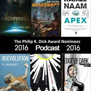 The Philip K. Dick Award Nominees 2016 Podcast