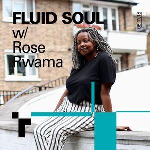 Fluid Soul with Rose - 8 November 2018