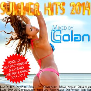 SUMMER HITS 2014 - Mixed by DJ Golan