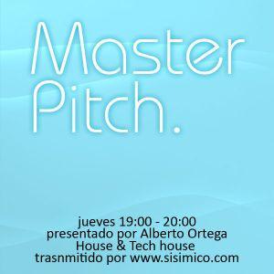 Master Pitch by Alberto Ortega Ep 23