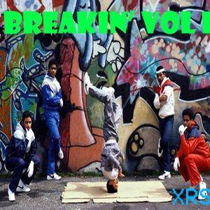 Breakin' Vol I
