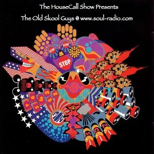 The HouseCall MixShow presents The Old Skool Guys @ www.soul-radio.com