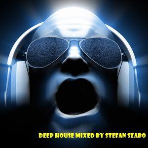 Deep House Mixed By Stefan szabo