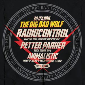 Petter Parker - WE ARE TheBigBadWolf @ Sala STROIKA (30/4/14)