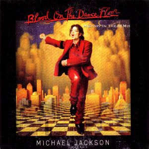 Michael Jackson Blood On The Dancefloor History In The REmix