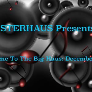 Welcome To The Big Haus: December 2014