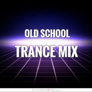 Old School Trance Party Mix