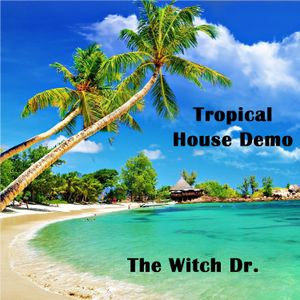Tropical House Demo