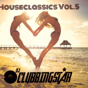 DJ CLUBBINGSTAR- Houseclassics Vol. 5