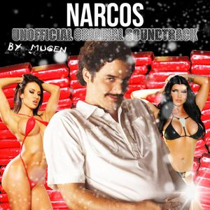 Narcos : Unofficial Original Soundtrack