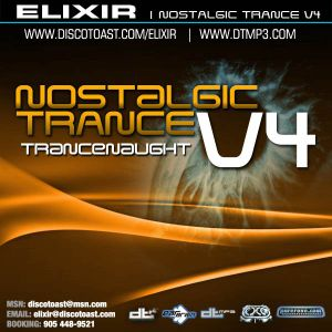 ELIXIR | Nostalgic Trance v4 - Trancenaught