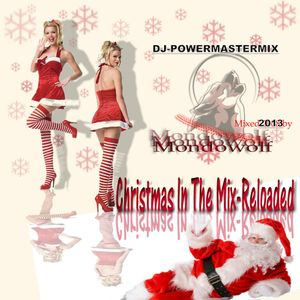 Mondowolf's - Christmas In The Mix - Reloaded