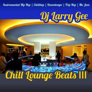 Chill Lounge Beats III
