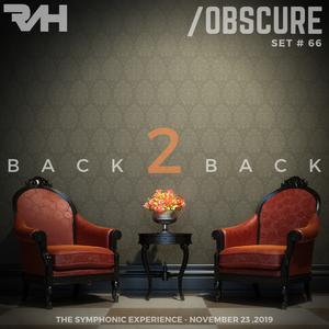 Obscure Set #66 - Back2Back 2--- [Mixed & Recorded Live @ TSE, November 23, 2019]