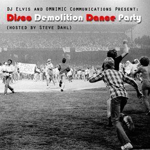 DJ Elvis and OMNIMIC Communications Present: Disco Demolition Dance Party