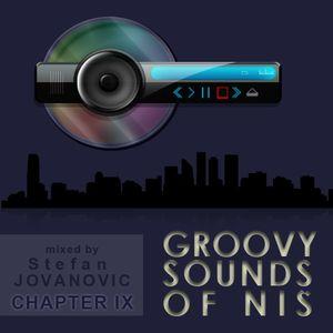 Groovy Sounds of Niš - Chapter IX (Mixed by Stefan Jovanovic)