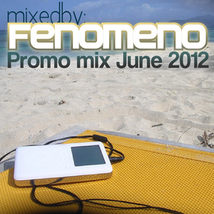 Fenomeno - Promo Mix June 2012