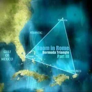 Room in Rome l Bermuda Triangle Part III l 2012 July Promo Mix