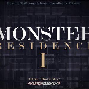 Monster Residence I [Host & Mix : Mauricio Quesada]