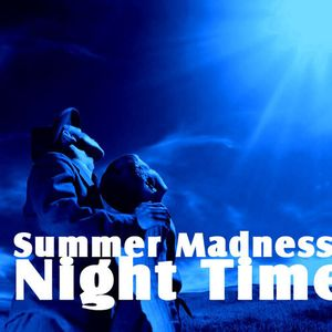 Summer Madness Vol.1 [Night Time]