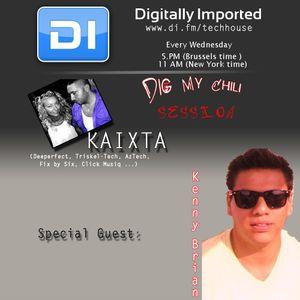 Kaixta with Kenny Brian__Dig My Chili 054 live @ Digitally Imported Radio