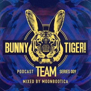 Moonbootica – Bunny Tiger Team #009