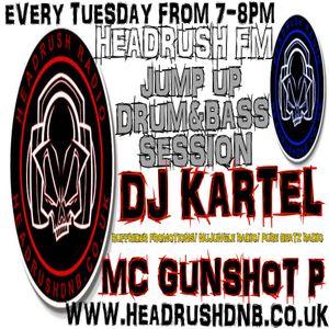 #16 HEADRUSH FM DEEJAY KARTEL AND MC GUNSHOT P  22ND MAR
