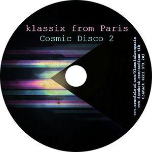 Klassix from Paris present Cosmic Disco 2